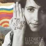 Elizabeth & The Catapult, The Other Side of Zero