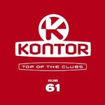 Various Artists, Kontor: Top of the Clubs, Volume 61 mp3