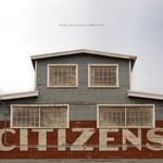 Citizens, Citizens