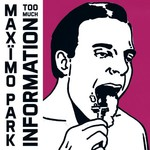 Maximo Park, Too Much Information
