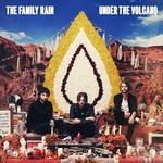 The Family Rain, Under The Volcano