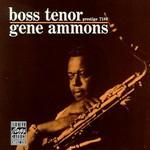 Gene Ammons, Boss Tenor
