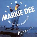 Prince Markie Dee, Free