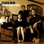 Crazy Arm, The Southern Wild
