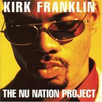 Kirk Franklin, The NU Nation Project