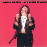 Melissa Etheridge, Melissa Etheridge