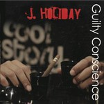 J. Holiday, Guilty Conscience