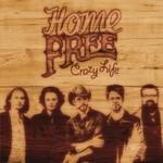 Home Free, Crazy Life mp3