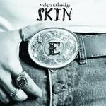 Melissa Etheridge, Skin