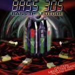 Bass 305, Bass - The Future