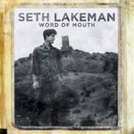 Seth Lakeman, Word Of Mouth