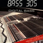 Bass 305, Digital Bass