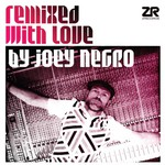 Various Artists, Remixed With Love by Joey Negro mp3