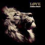Julien Dore, Love