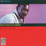 Wes Montgomery, Movin' Along