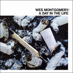 Wes Montgomery, A Day In The Life