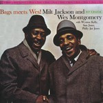 Milt Jackson and Wes Montgomery, Bags Meets Wes!