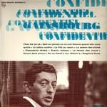 Serge Gainsbourg, Confidentiel