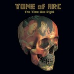 Tone of Arc, The Time Was Right