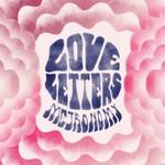 Metronomy, Love Letters