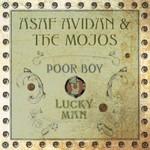 Asaf Avidan & The Mojos, Poor Boy / Lucky Man
