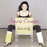 Sara Evans, Born to Fly mp3