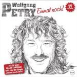 Wolfgang Petry, Einmal noch!