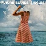 Future Islands, Singles