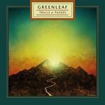 Greenleaf, Trails & Passes