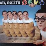 Devo, Oh, No! It's Devo