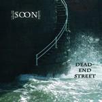 [soon], Dead-End Street