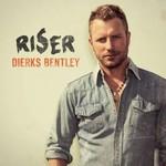 Dierks Bentley, Riser