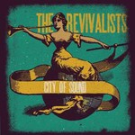 The Revivalists, City of Sound