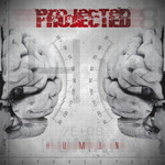 Projected, Human