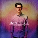 Dan Croll, Sweet Disarray