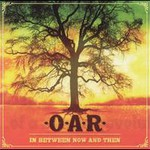 O.A.R., In Between Now and Then mp3