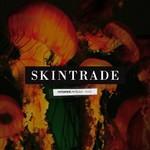 Skintrade, Refueled
