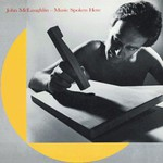 John McLaughlin, Music Spoken Here mp3