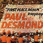 Paul Desmond, First Place Again