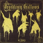 The Goddamn Gallows, Seven Devils