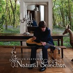 Guy Fletcher, Natural Selection