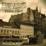 Devil's Heaven, Heaven On Earth
