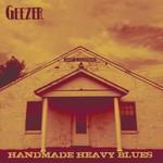 Geezer, Handmade Heavy Blues