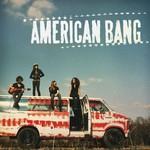 American Bang, American Bang