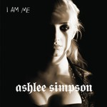 Ashlee Simpson, I Am Me