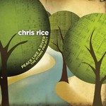 Chris Rice, Peace Like A River: The Hymns Project