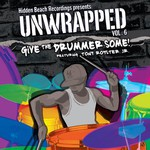 Hidden Beach Recordings, Unwrapped Vol 6: Give The Drummer Some!