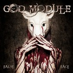 God Module, False Face