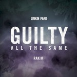 Linkin Park, Guilty All The Same