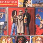 Blind Mr. Jones, Stereo Musicale